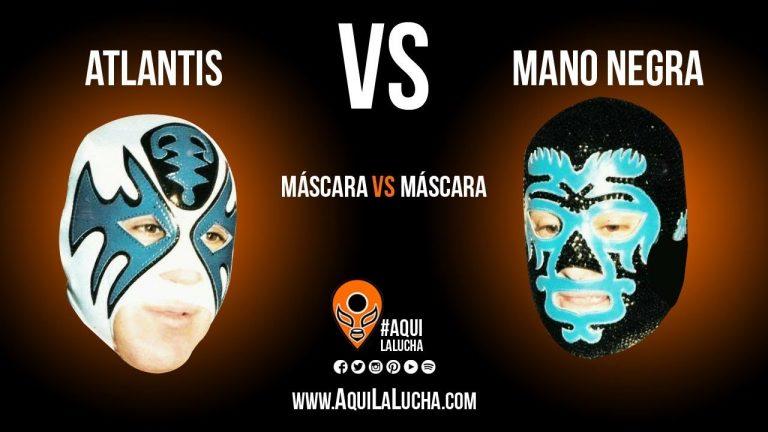 Atlantis vs Mano Negra, máscara vs máscara. Aquí La Lucha