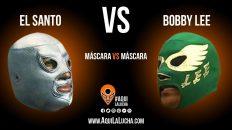 El Santo vs Bobby Lee, máscara vs máscara. Aquí La Lucha