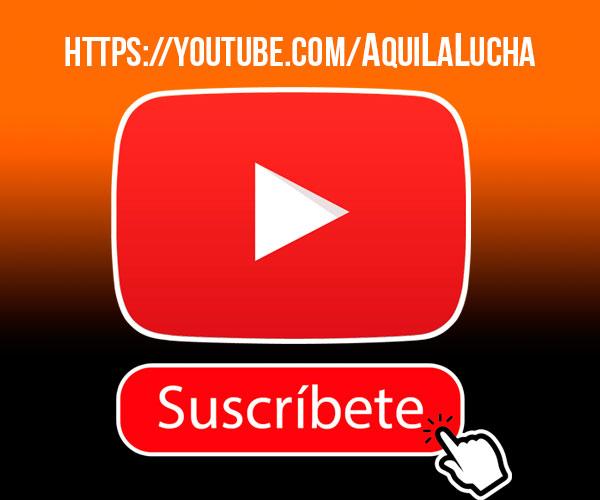 suscribete-youtube-aquilalucha.jpg