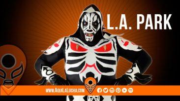 luchador adolfo tapia, L.A. Park. Aqui La Lucha
