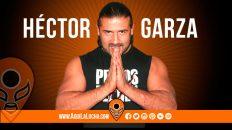 luchador Héctor Garza, Aqui La Lucha