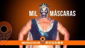 luchador Mil Máscaras, aquí la lucha